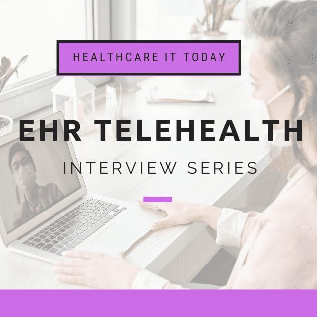 Cerner's Approach to Telehealth and Partnership with Amwell – EHR Telehealth Series