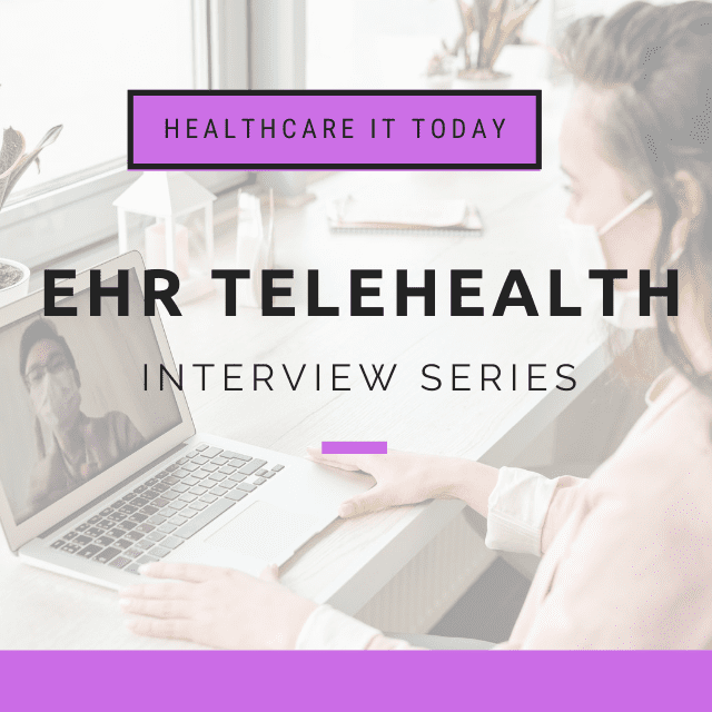 MEDITECH EHR's Approach to Telehealth – EHR Telehealth Series